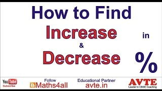 How to find Increase & Decrease in percent %