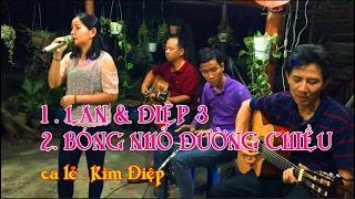 LIÊN BÀI / Lan Và Điệp 3 - Bóng Nhỏ Đường Chiều / guitar Lâm_Thông / ca lẻ Kim Điệp