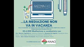 Anteprima video Mediazione civile e condominio con... la dott.ssa Rossana De Angelis, avv. Simone Tagliaferro e il dott. Giulio Fiorimanti