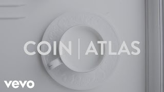COIN   Atlas (Lyric Video)