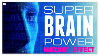 4 Hours Super Brain Power Music | Mozart Effect | Focus Exam Reading Studying Concentrate