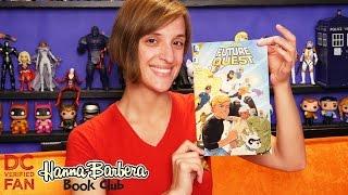 Future Quest #1 | Hanna-Barbera Book Club