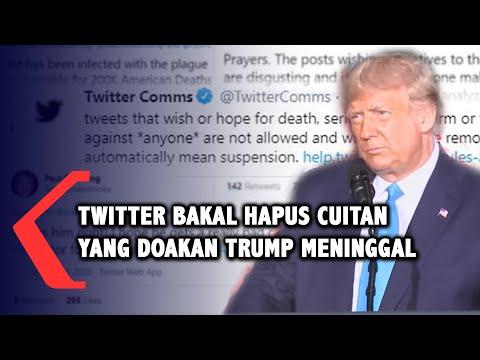 twitter bakal hapus cuitan yang doakan trump meninggal