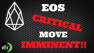 EOS COIN EOS - CRITICAL MOVE IMMINENT (Must Watch) - October 2018