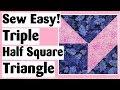 Triple Half Square Triangle - Easy Quilt Block Tutorial plus Digital Quilt Show