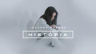 Isadora Pompeo - História (Teaser)