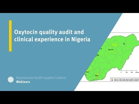 Oxytocin quality audit and clinical experience in Nigeria