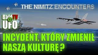 INCYDENT USS NIMITZ – BALDTV@UFO E.02
