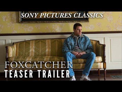 FOXCATCHER Official HD Teaser #3