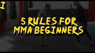5 RULES FOR MMA BEGINNERS | FIGHT SCHOOL