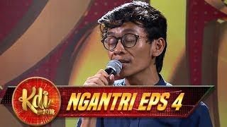 Ngakunya Penyanyi Pop! Eh Ternyata Suaranya Mirip Suara Mansyur S - Ngantri KDI EPS 4 (19/7)