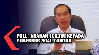 [FULL]  Ini Arahan Terbaru Jokowi untuk Gubernur dalam Tangani Corona