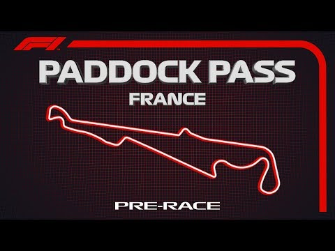 F1 Paddock Pass | Pre-Race At The 2019 French Grand Prix