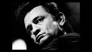 """Dark as a Dungeon""  Johnny Cash"