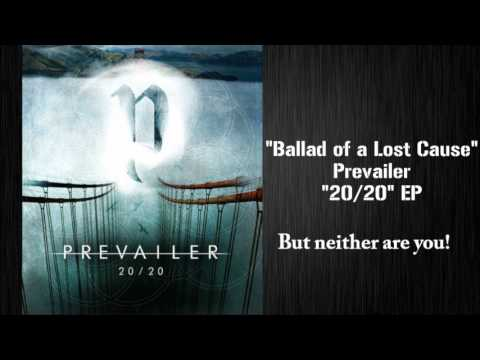 Prevailer - Ballad of a Lost Cause (Feat. Jose Casalan) DEMO