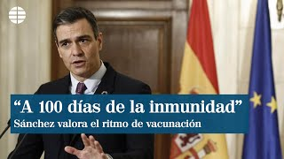 """Sánchez: """"España está a tan sólo 100 días de lograr la inmunidad de grupo"""""""