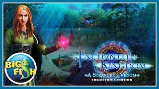 Enchanted Kingdom: A Stranger's Venom Collector's Edition video