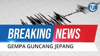 BREAKING NEWS: Gempa Hantam Jepang, Dimulai dengan Bunyi Alarm di Semua Ponsel