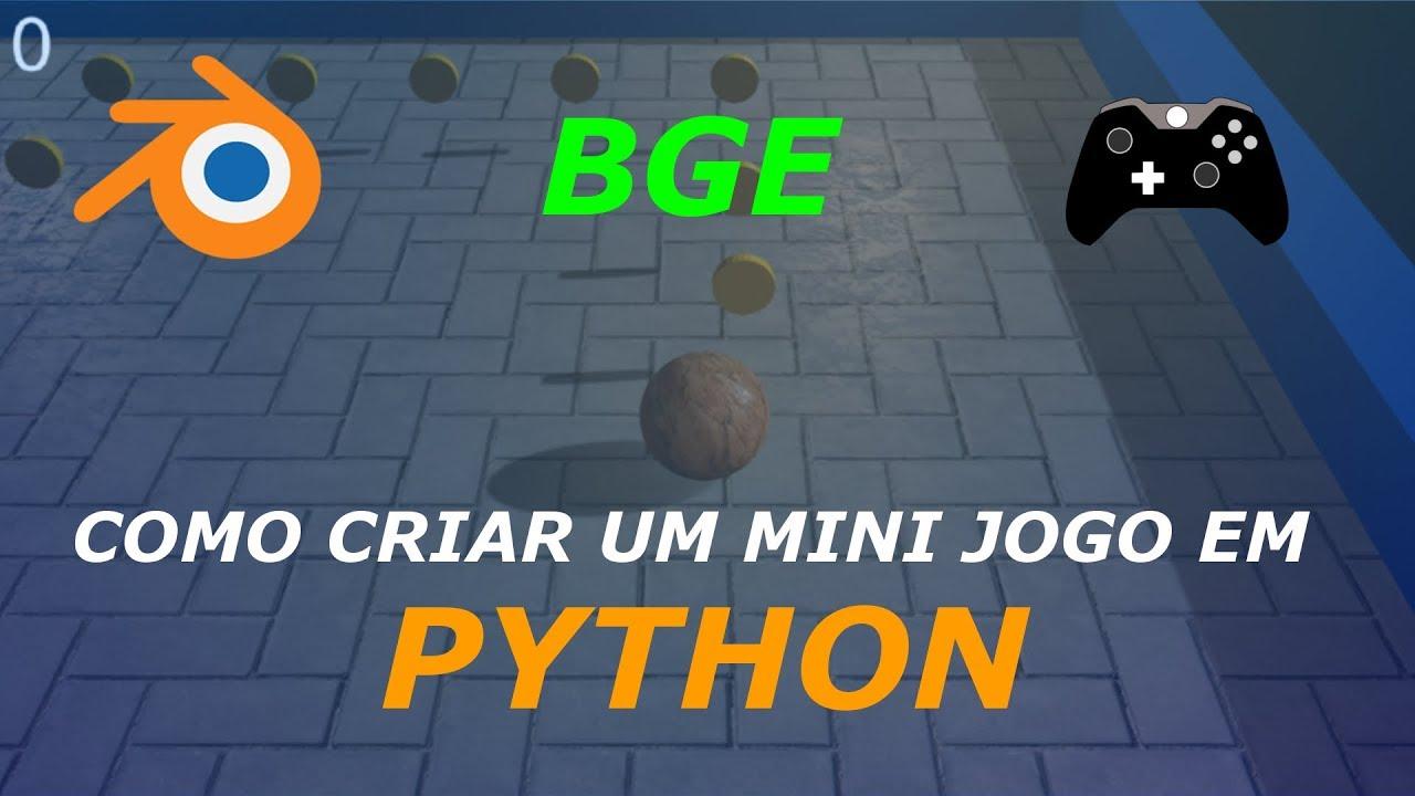 BGE TUTORIAL - Mini Game com PYTHON