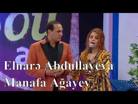 Elnarə Abdullayeva, Manaf Ağayev - Ana Laylası (Şou ATV)