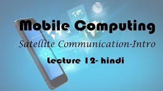 Satellite Communication : Introduction