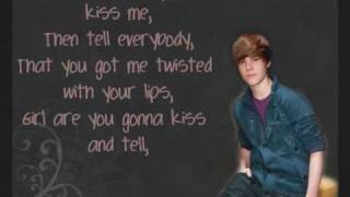 Justin Bieber   Kiss And Tell (with Lyrics) [HQ]
