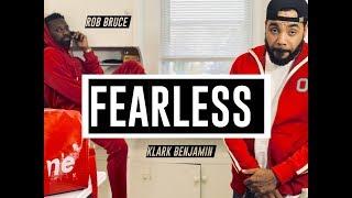 Klark Benjamin x Rob Bruce - Fearless ***OFFICIAL MUSIC VIDEO***