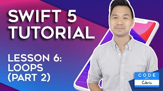 (2019) Swift Tutorial for Beginners: Lesson 6 Loops (Part 2)