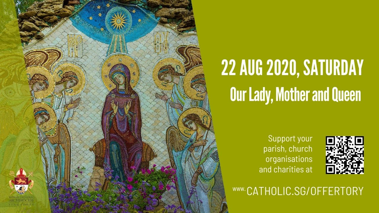Catholic Live Mass Saturday 22 August 2020 Online – Live From Archdiocese of Singapore