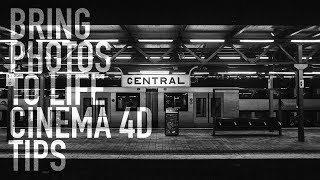 BRING PHOTOS TO LIFE CINEMA 4D TIPS