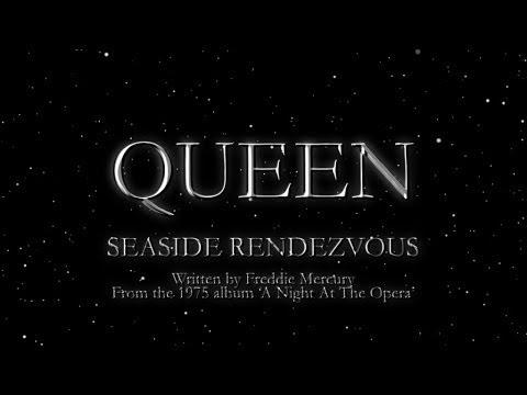 Seaside Rendezvous - Queen