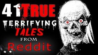 41 TRUE Scary HORROR Stories from REDDIT // Lets Not Meet (Vol. 1-10)
