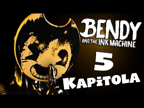Legenda se Vrací ! - Bendy and the Ink Machine - Chapter 5