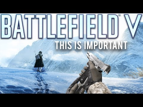 Battlefield 5 This is Important
