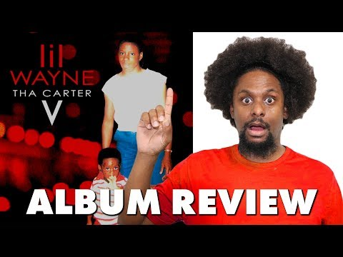 Lil Wayne Tha Carter V Album Review & Reaction