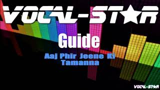 Aaj Phir Jeene Ki Tamanna - Guide (Karaoke Version) with