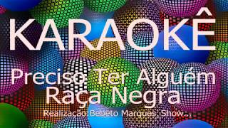 カラオケボックス歴史PrecisoTerAlguém-RaçaNegraCante,Grátis,KaraokeHD