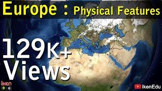 Europe: Physical Features | iKen | iKen Edu | iKen App