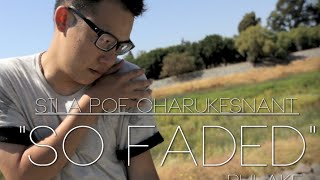 Sila Poe Charukesnant | So Faded - Phlake