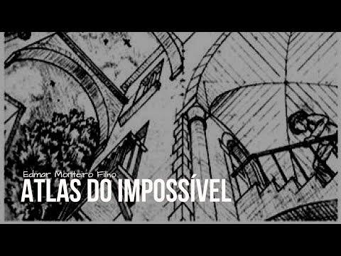 Atlas do impossível, de Edmar Monteiro Filho (resenha)