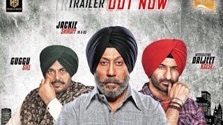 Sardar Saab | Official Trailer | Jackie Shroff, Guggu Gill, Daljeet Kalsi | Music & Sound
