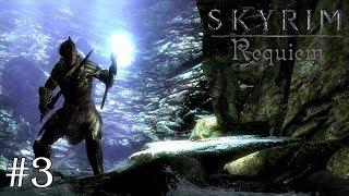 Skyrim: Requiem (слепое прохождение) — В атаку! #3