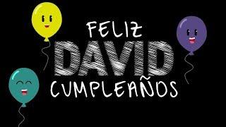 Cumpleaños feliz-DAVID (Canciones de cumpleaños con Nombres)