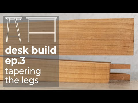 Legs Tapering by Handtools - Desk Build #3