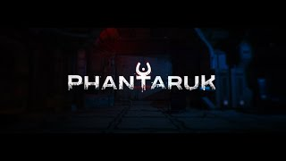 Phantaruk video