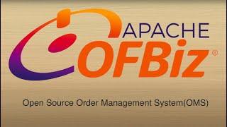 1. OFBiz as Open Source Order Management System (OMS)