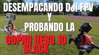 DJI FPV UNBOXING CON GOPRO HERO 10 | VOLANDO CON LA GOPRO HERO 10 BLACK