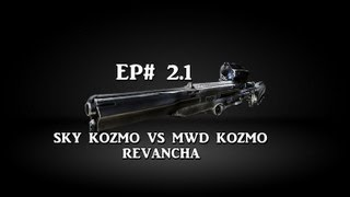 SKY KOZMO VS MWD KOZMO ( REVANCHA ) EP 2.1