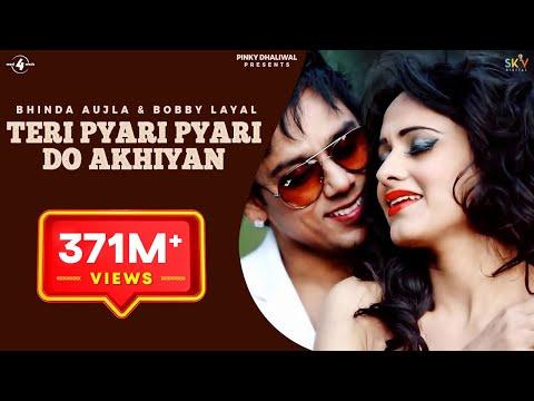 Teri Pyari Pyari Do Akhiyan (Original Song) | Sajjna - Bhinda Aujla & Bobby Layal Feat. Sunny Boy