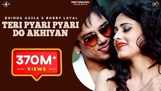 Teri Pyari Pyari Do Akhiyan (Original Song) | Sajjna - Bhinda